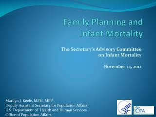 Family Planning and  Infant Mortality