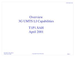 Overview 3G UMTS LI Capabilities T1P1.SAH April 2001