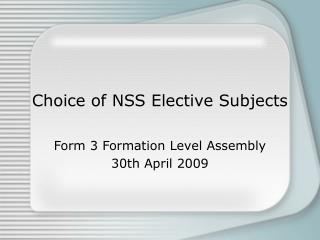 Choice of NSS Elective Subjects