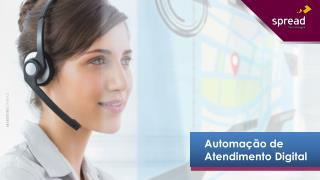 Automação de  Atendimento Digital