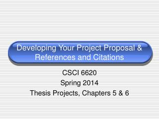 Developing Your Project Proposal & References and Citations
