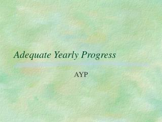 Adequate Yearly Progress