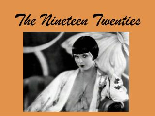 The Nineteen Twenties