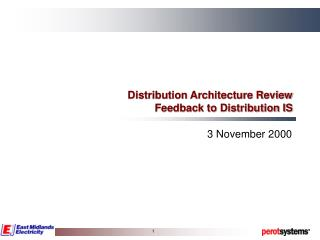 Distribution Architecture Review Feedback to Distribution IS