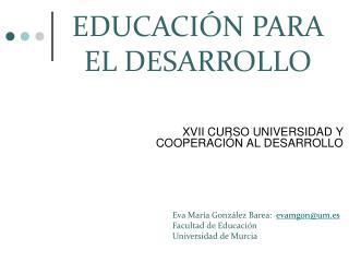 XVII CURSO UNIVERSIDAD Y COOPERACIÓN AL DESARROLLO