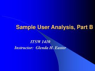 Sample User Analysis, Part B