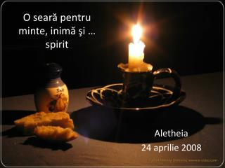 O sear ă pentru minte, inimă şi … spirit