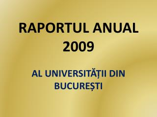 RAPORTUL ANUAL 2009