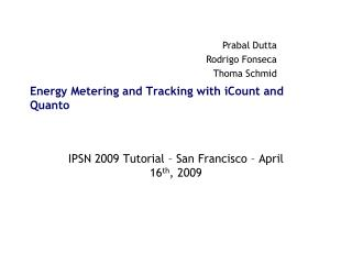Energy Metering and Tracking with iCount and Quanto