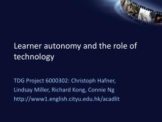 Learner autonomy and the role of technology