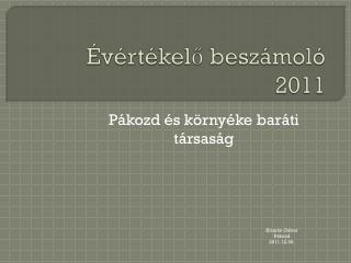 Évértékelő beszámoló 2011