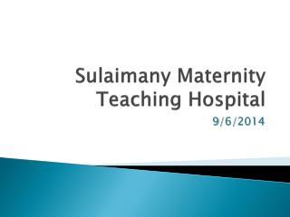 Sulaimany  Maternity Teaching Hospital