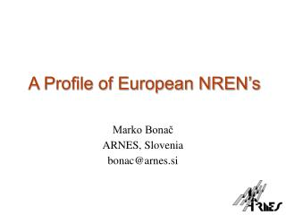 A Profile of European NREN's