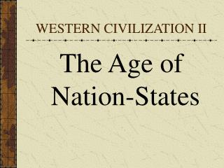 WESTERN CIVILIZATION II