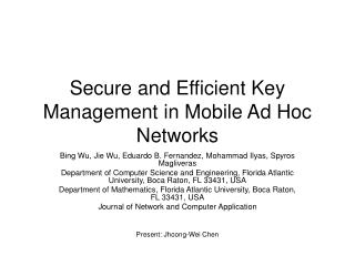 Secure and Efficient Key Management in Mobile Ad Hoc Networks