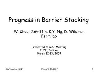 Progress in Barrier Stacking