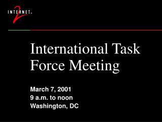 International Task Force Meeting