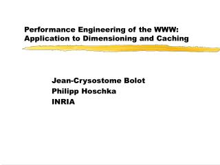 Performance Engineering of the WWW: Application to Dimensioning and Caching