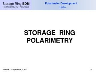 Storage Ring  EDM Technical Review – 12/7/2009