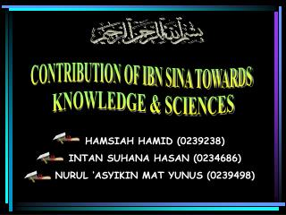 CONTRIBUTION OF IBN SINA TOWARDS