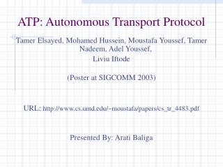 ATP: Autonomous Transport Protocol