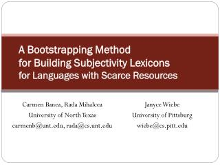 A Bootstrapping Method  for Building Subjectivity Lexicons  for Languages with Scarce Resources
