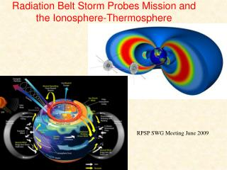 Radiation Belt Storm Probes Mission and the Ionosphere-Thermosphere