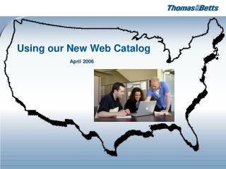 Using our New Web Catalog