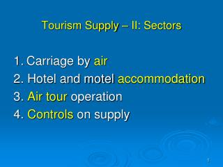 Tourism Supply – II: Sectors