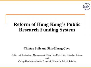 Reform of Hong Kong�s Public Research Funding System