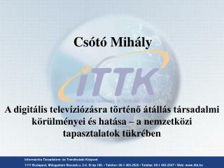 Inform ációs Társadalom- és Trendkutató Központ