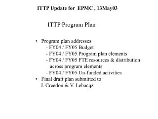 ITTP Update for  EPMC , 13May03