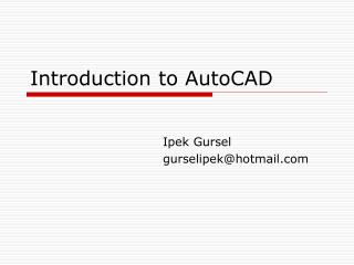 AutoCAD - Introduction to Drawing