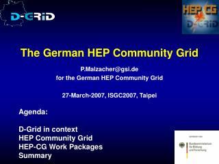 The German HEP Community Grid