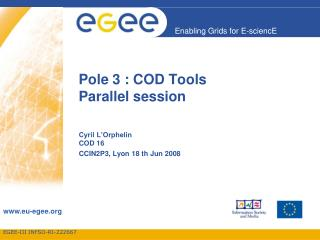 Pole 3 : COD Tools Parallel session