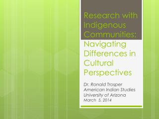 Research with Indigenous Communities: Navigating Differences in Cultural Perspectives