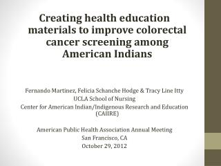 Creating health education materials to improve colorectal cancer screening among American Indians