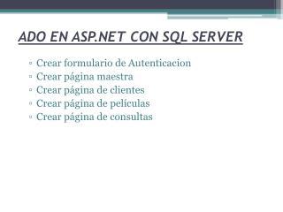 ADO EN ASP.NET CON SQL SERVER