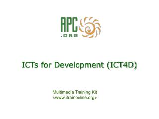 ICTs for Development (ICT4D)