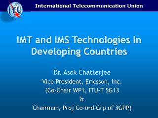 IMT and IMS Technologies In Developing Countries