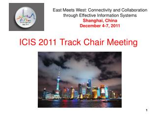 ICIS 2011 Track Chair Meeting