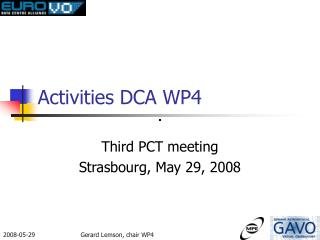 Activities DCA WP4