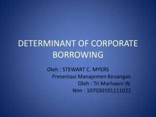DETERMINANT OF CORPORATE BORROWING