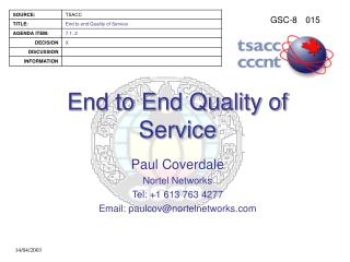 End to End Quality of Service