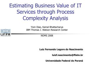 Estimating Business Value of IT Services through Process Complexity Analysis
