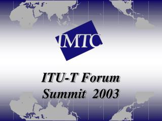 ITU-T Forum Summit  2003