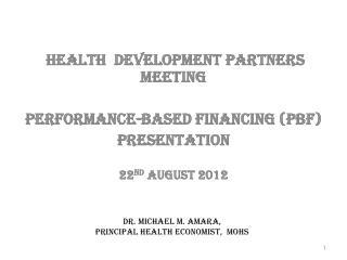 DR. Michael M. Amara, PRINCIPAL HEALTH ECONOMIST,  MoHS