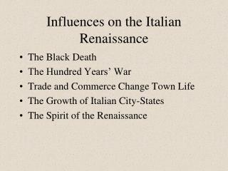 Influences on the Italian Renaissance