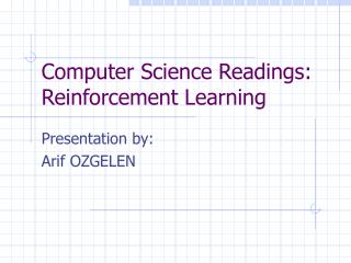 Computer Science Readings: Reinforcement Learning