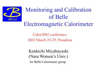 Monitoring and Calibration  of Belle  Electromagnetic Calorimeter